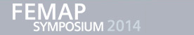 FEMAP SYMPOSIUM 2014